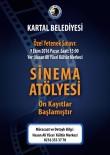 HASAN ALİ YÜCEL - Kartal Belediyesi Sinema Atölyesi Ön Kayıtları Başladı