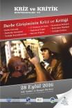 15 TEMMUZ DARBE GİRİŞİMİ - SAÜ'de 'Kriz Ve Kritik Konferansı' Düzenlenecek