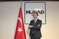 ÖZEL SEKTÖR - MÜSİAD Başkanı Çelenk'ten Ekonomi Değerlendirmesi
