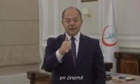 İŞARET DİLİ - Bakan Akdağ'dan İşaret Dili İle Mesaj