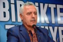 RECEP TAYYİP ERDOĞAN - AK Parti Genel Başkan Yardımcısı Mustafa Ataş Açıklaması
