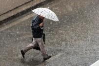 SAĞANAK YAĞIŞ - Meteoroloji'den yağış uyarısı