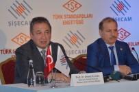 TÜRK STANDARTLARI ENSTİTÜSÜ - Şişecam, TSE İle Stratejik İşbirliği Protokolü İmzaladı