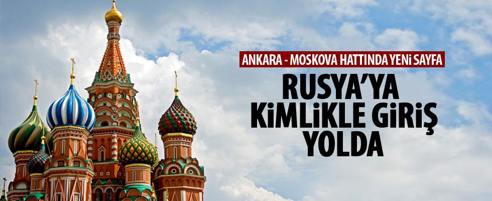 Rusya'ya kimlik belgesiyle giriş yolda!