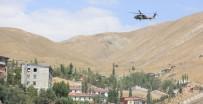 ÇATIŞMA - Hakkari'de Güvenlik Önlemleri Üst Seviyeye Çıkartıldı