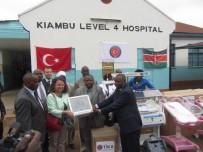 SAĞLıK BAKANı - Kenya'da Kiambu Eyaleti Bölge Devlet Hastanesine Tıbbi Ekipman Desteği