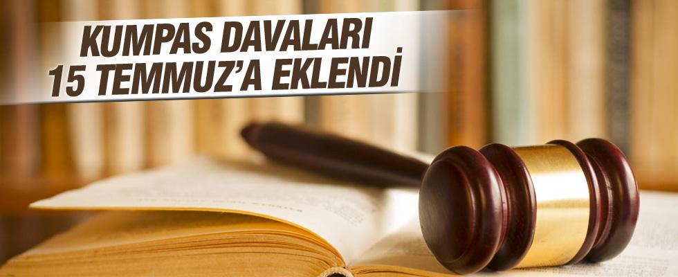 Kumpas davaları 15 Temmuz'a eklendi
