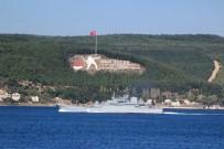 MARMARA DENIZI - Rus Savaş Gemisi Çanakkale Boğazından Geçti