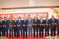 TÜRKIYE ZIRAAT ODALARı BIRLIĞI - 'Samsun Tarım Fuarı' Açıldı