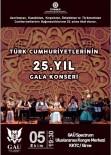 TÜRKMENISTAN - TÜRKSOY 25'İnci Yıl Gala Konseri 5 Ekim'de GAÜ'de Sahne Alıyor