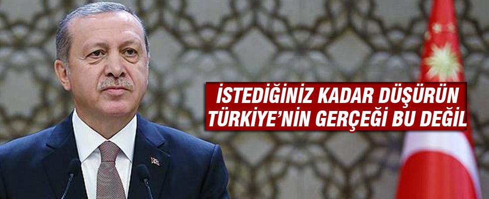 Cumhurbaşkanı Erdoğan'dan Moody's'e: İstediğiniz kadar notu düşürün, Türkiye'nin gerçeği bu değil