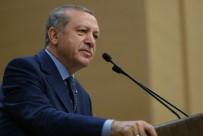 DAYATMA - Erdoğan 'Birileri De Bize Lozan'ı Zafer Diye Yutturmaya Çalıştılar'