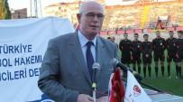 HÜSEYIN AKSOY - Türkiye Faal Futbol Hakemleri Ve Gözlemcileri Derneği'nin Sezon Açılışı Töreni