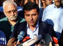 TERÖR SORUNU - Demirtaş Bakırköy'de Düzenlenen Mitinge Katıldı