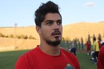 SINAN ÖZKAN - Yeni Malatyaspor'da Futbolcular Kendinden Emin