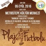 BOZÜYÜK BELEDİYESİ - Bozüyük Belediyesi'nden Plaj Futbolu Turnuvası