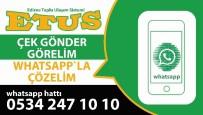 WHATSAPP - ETUS'tan Whatsapp İhbar Hattı Hizmeti