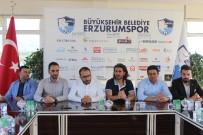 AHMET YILDIRIM - B.B. Erzurumspor Teknik Direktörü Ahmet Yıldırım'dan Açıklama