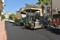 YAŞANABİLİR KENT - Konyaaltı Belediyesi, Altyapı Çalışmaları Biten Yolları Asfaltlıyor