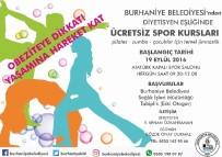 Burhaniye Belediyesi'nin Ücretsiz Spor Kursları Devam Ediyor