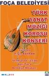 ÜCRETSİZ ULAŞIM - Yeni Foça'da, Türk Sanat Müziği Konseri