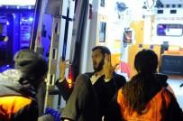 OKMEYDANı - Ünlü Gece Kulübünde Yaralananlar Hastanelere Kaldırılmaya Devam Ediyor