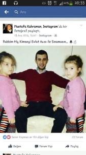 İkiz kızlarını ve eşini kaybeden babanın acı paylaşımı