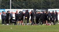 FİKRET ORMAN - Beşiktaş, Osmanlıspor Maçı Hazırlıklarını Sürdürdü