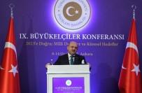 MILLI SAVUNMA BAKANı - Milli Savunma Bakanı Işık, FETÖ İle Mücadele Konusunda Büyükelçilere Büyük Bir Yük Düştüğünü Belirtti