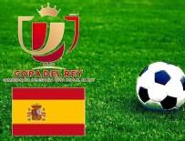 ÇEYREK FİNAL - İspanya Kral Kupası'nda çeyrek final eşleşmeleri belli oldu