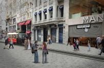 TAKSIM MEYDANı - İstiklal Caddesi'nde Altyapı Ve Düzenleme Çalışmaları Başladı