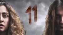 İLAÇ TEDAVİSİ - Psikolojik Gerilim Filmi '11' İzmir'den Vizyona Giriyor