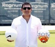 ANTALYASPOR - Antalyaspor Başkanı Ali Şafak Öztürk Açıklaması