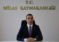 Milas OSB'nin Yeni Başkanı Kaymakam Arslan Oldu
