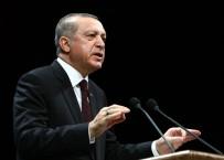 MAHALLİ İDARELER - Cumhurbaşkanı Erdoğan Terör Örgütlerine Meydan Okudu