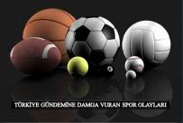 DENIZ ATEŞ - 2016 Yılında  Futbol Ve Basketbol Konuşuldu