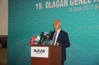 ŞANLIURFA VALİSİ - MÜSİAD Şanlıurfa Şubesinin 19'Uncu Kongresi Yapıldı