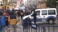 İSTİKLAL CADDESİ - Taksim'de Yoğun Güvenlik Önlemleri