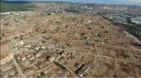 KENTSEL DÖNÜŞÜM PROJESI - Türkiye'nin En Büyük Kentsel Dönüşüm Projesi Şubat'ta İhaleye Çıkıyor