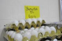 YUMURTA - 'Yumurtanın Ateşi Düşüyor'