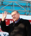CUMHURBAŞKANı - Cumhurbaşkanı Erdoğan Açıklaması 'İstedikleri Kadar Lav Silahı İle Ateş Etsinler'