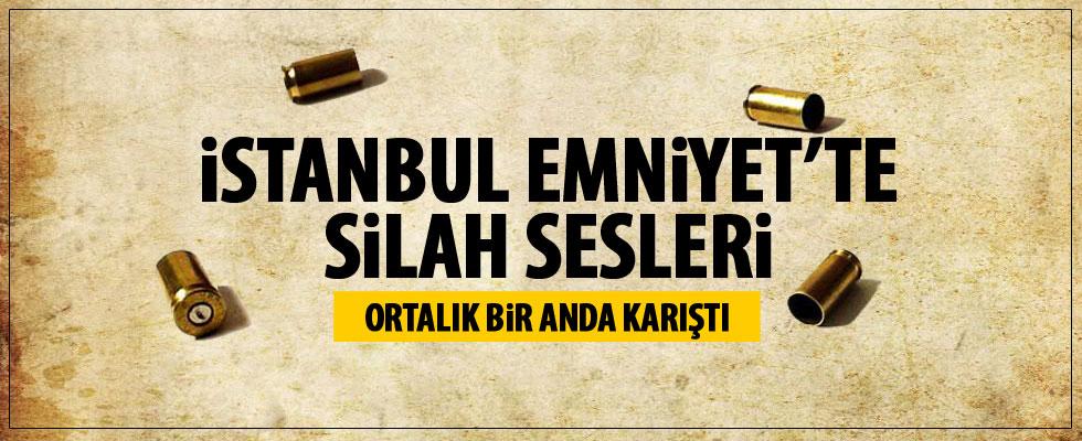 İstanbul Emniyet Müdürlüğü'nde silah sesleri