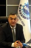 ODALAR VE BORSALAR BIRLIĞI - KAYSO Yönetim Kurulu Başkanı Mehmet Büyüksimitçi Açıklaması