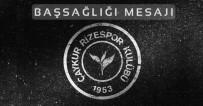 Çaykur Rizespor'dan Cavcav İçin Taziye Mesajı