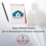 ANADOLU İMAM HATİP LİSESİ - Hoca Ahmet Yesevi Şiir Ve Kompozisyon Yarışması Sonuçlandı