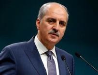 NUMAN KURTULMUŞ - Bakanlar Kurulu ardından ilk açıklama