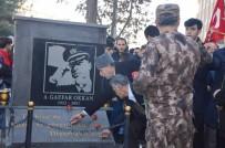 SEZAI KARAKOÇ - Gaffar Okkan Şehit Edildiği Caddede Anıldı