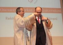 OSMANIYE VALISI - OKÜ'de Rektörlük Devir Teslim Töreni