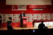 BÜYÜK ORTADOĞU PROJESI - Saadet Partisi Ocak Ayı Genişletilmiş İl Divan Toplantısı Yapıldı