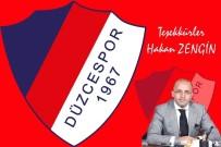 KıRıKKALESPOR - Düzcespor'dan Hakan Zengin'e Teşekkür